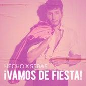 Hecho x Sebas: ¡Vamos de Fiesta! de Sebastián Yatra