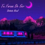 Tu Forma De Ser. by Distinto Nivel