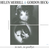 No Tears... No Goodbyes by Helen Merrill