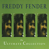 The Ultimate Collection de Freddy Fender