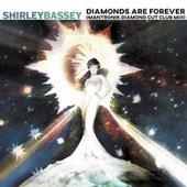Diamonds Are Forever (Mantronik Diamond Cut Club Mix) von Shirley Bassey