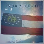Patriots Return by Various Artists