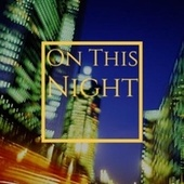 On This Night by Various Artists