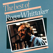 Roger Whittaker - The Best Of (1967 - 1975) by Roger Whittaker