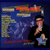 Slow Jammin' on the Mic 1 with Chris Curry and Friends de Various Artists