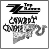 Cowboy Cinema di ZZ Top Ramen