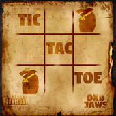 Tic Tac Toe by DXD Jaws