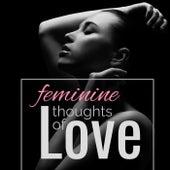 Feminine Thoughts of Love de Various Artists