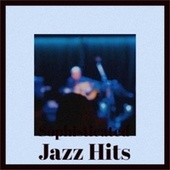 Sophisticated Jazz Hits de Various Artists