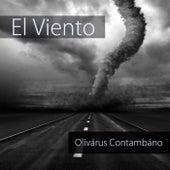 El Viento by Olivárus Contambáno