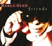 Marla Glen And Friends von Marla Glen