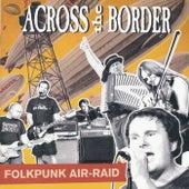 Folkpunk Air-Raid by Across The Border