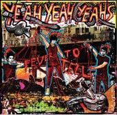 Fever To Tell von Yeah Yeah Yeahs