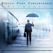 Música para Concentrarse - Tormenta - Música de trabajo, Música para estudiar, Música de concentración, Música para leer y Música para relajarse de Musica para Concentrarse