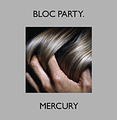 Mercury de Bloc Party