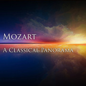 Mozart: A Classical Panorama by Wolfgang Amadeus Mozart