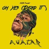 Oh Yes (Dead It) de Avatar