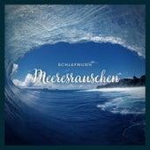 Schlafmusik: Meeresrauschen von Schlafmusik