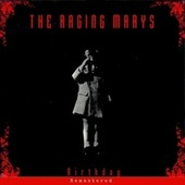 Birthday (Remastered) by The Raging Marys