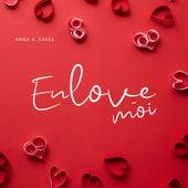 Enlove-moi by Anna K. Eaves