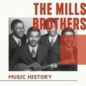 The Mills Brothers - Music History de The Mills Brothers