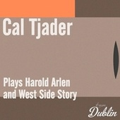 Oldies Selection: Plays Harold Arlen and West Side Story von Cal Tjader