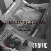 Desconstrução de Traffic