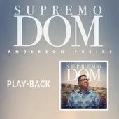 Supremo Dom (Playback) de Anderson Freire