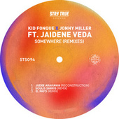 Somewhere (feat. Jaidene Veda) (Remixes) de Kid Fonque
