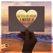 I Need U de Caz