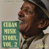 Oldies Selection: Cuban Music Story, Vol. 2 de Compay Segundo