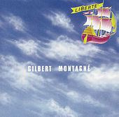 Liberté de Gilbert Montagné