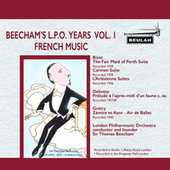 Beecham's L.P.O. Years, Vol. 1: French Music de London Philharmonic Orchestra