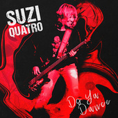Do Ya Dance by Suzi Quatro