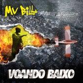 Voando Baixo by MV Bill
