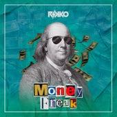 Money is Freak by Rikko