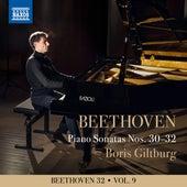 Beethoven 32, Vol. 9: Piano Sonatas Nos. 30-32 de Boris Giltburg
