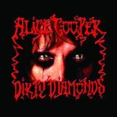 Dirty Diamonds de Alice Cooper