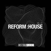 Reform:House, Vol. 41 de Various Artists
