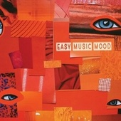 Easy Music Mood by Various Artists
