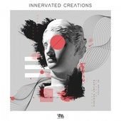 Innervated Creations, Vol. 38 von Various Artists