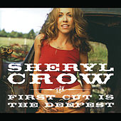The First Cut Is The Deepest de Sheryl Crow