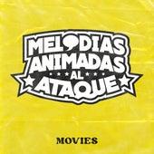 Melodías Animadas Al Ataque! - Movies by Various Artists