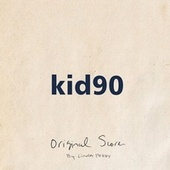 Kid 90 Original Score by Linda Perry
