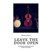 Leave the Door open (Featuring jazz musicians from all over the world!) de Various Artists