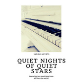 Quiet Nights of Quiet Stars (Featuring jazz musicians from all over the world!) de Various Artists