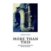 More than this (Featuring jazz musicians from all over the world!) fra Various Artists