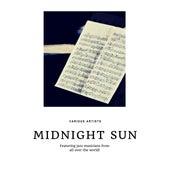 Midnight Sun (Featuring jazz musicians from all over the world!) de Various Artists