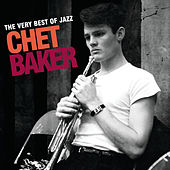 The Very Best Of Jazz - Chet Baker de Chet Baker