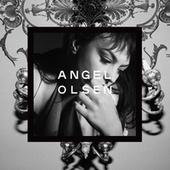 Alive and Dying (Waving, Smiling) von Angel Olsen